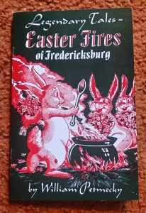 Easter Fires of Fredericksburg